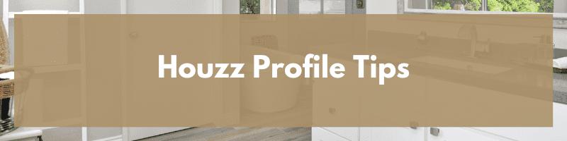 Houzz Profile Tips