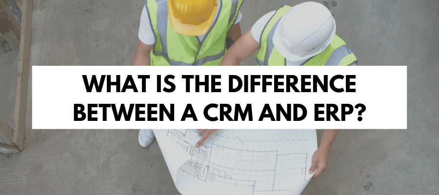 What is the difference between a CRM and ERP?