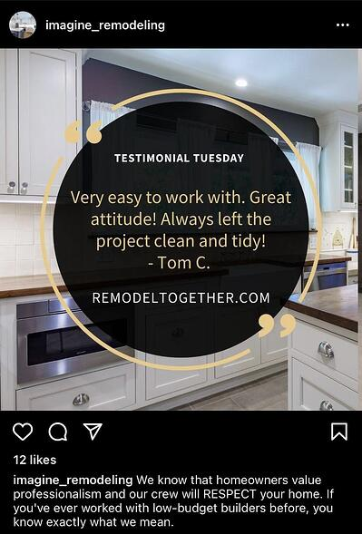 Instagram Post Ideas for Contractors, Remodelers, and Home Builders - Post Testimonials
