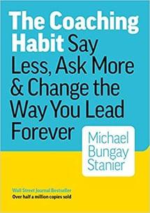 The Coaching Habit Michael Bungay Stanier