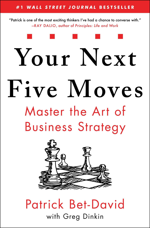 Your Next Five Moves Patrick Bet David