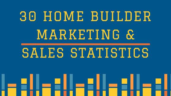 30-home-builder-marketing-sales-statistics-2017.png