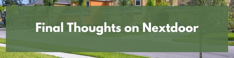 Final Thoughts on Nextdoor