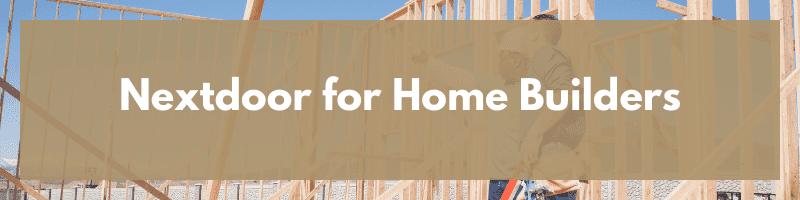 Nextdoor for Home Builders